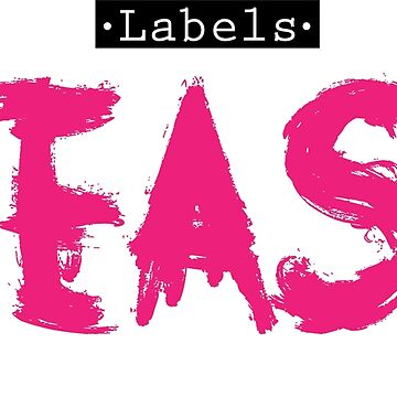 LABELS TEASE by Zapatadsgn