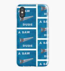 A Saw Dude iPhone Case/Skin