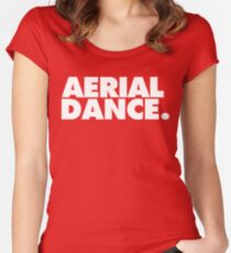 AERIAL DANCE. Women's Fitted Scoop T-Shirt