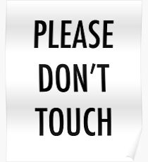 Please Don't Touch Poster