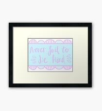 In the words of the doctor Framed Print