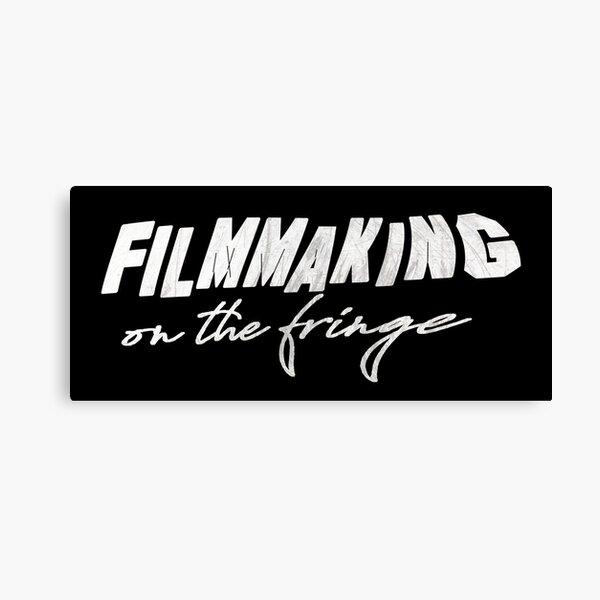Filmmaking on the fringe Canvas Print