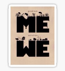 We are the solution Sticker