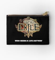 Path of Exile - Who needs a life anyway Studio Pouch