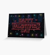 Happy Valentine's Day Stranger Things Greeting Card