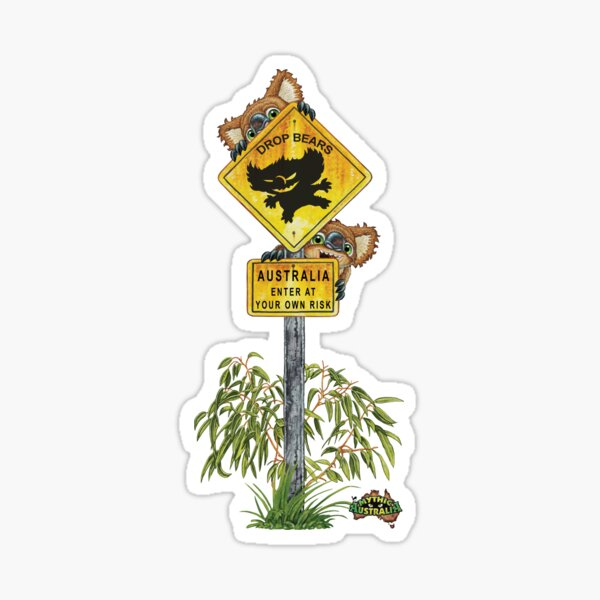 Australia Enter at your own Risk - Drop Bears Sticker