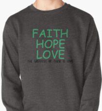 Faith, hope, love Pullover