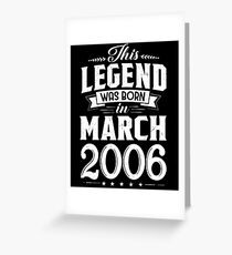 12th Birthday This Legend Was Born In March 2006 Greeting Card