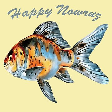 Happy Nowruz Shubunkin Goldfish Persian New Year by taiche