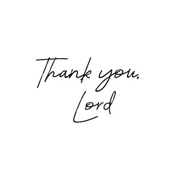 Thank You Lord by motivateme