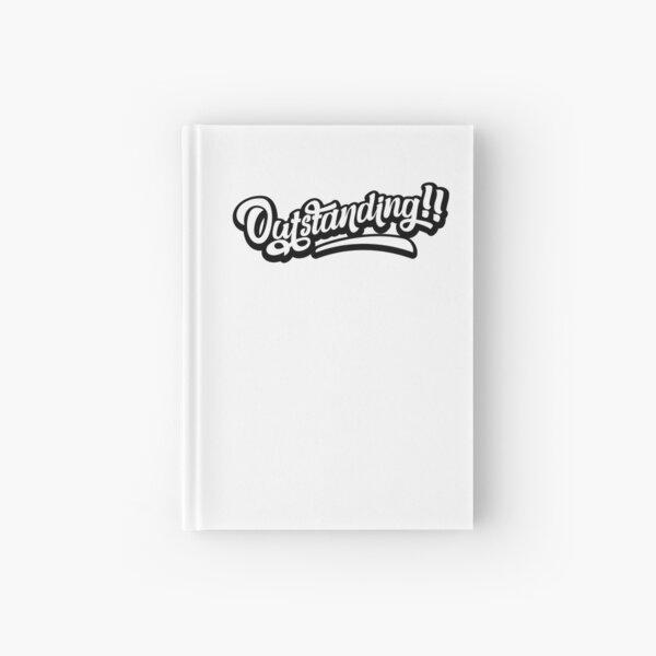 Outstanding! (wide) Hardcover Journal