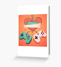Will you be my player 2? Greeting Card