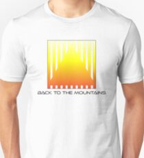 Back to the firemountains  Unisex T-Shirt