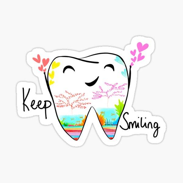 Keep smiling Sticker