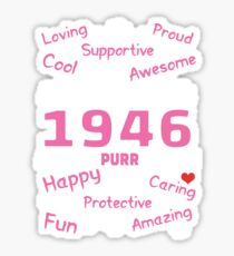 Made In 1946 Aged To Purrfection - Birthday Shirt For Cat Lovers Sticker