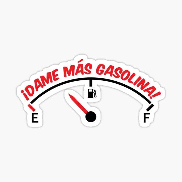 ¡Dame más gasolina! Pegatina