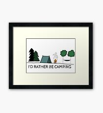 I'd Rather be Camping Framed Print