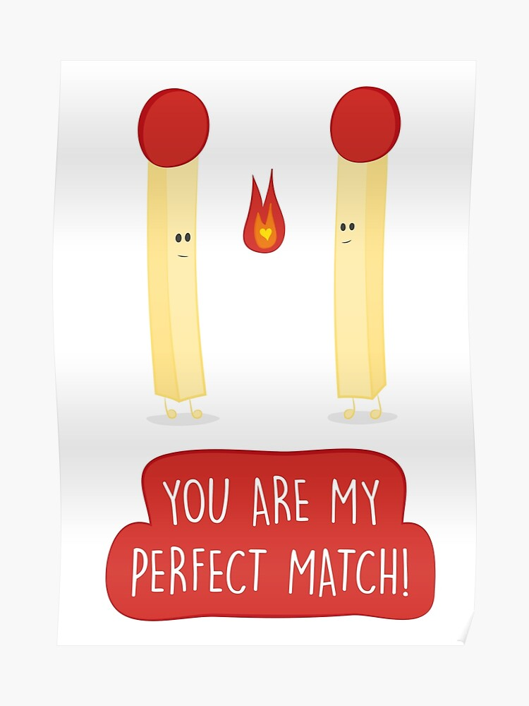 Are you my match