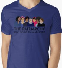 The Patriarchy Isn't Going to Smash Itself Men's V-Neck T-Shirt