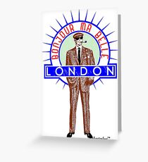 Bonjour ma belle London by Francisco Evans ™ Greeting Card
