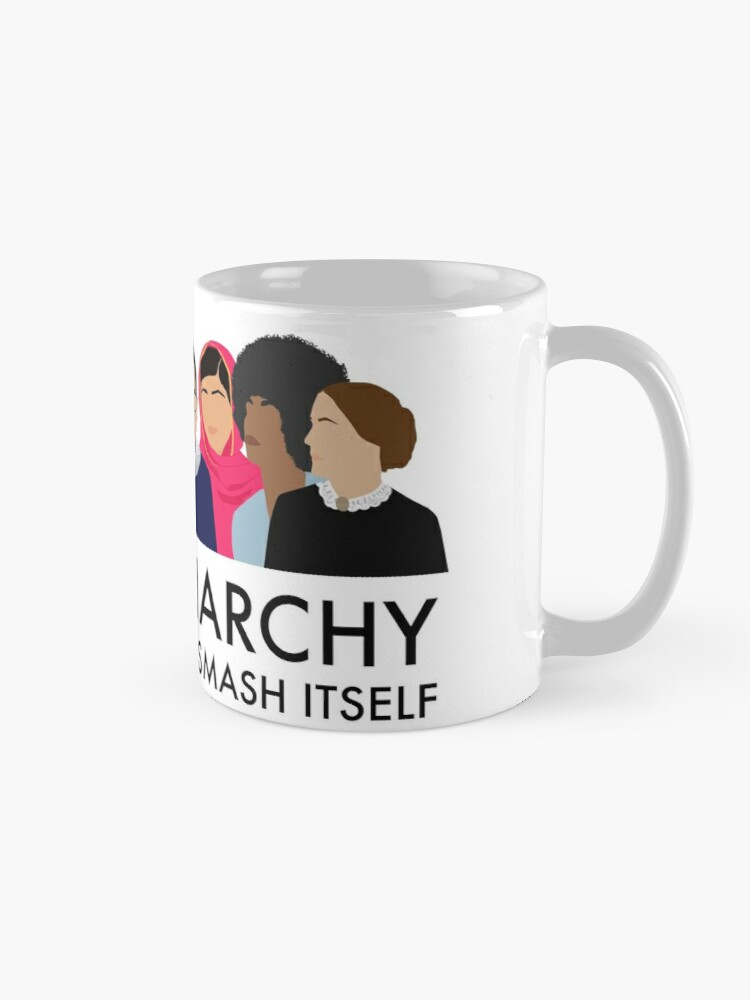 Alternate view of The Patriarchy Isn't Going to Smash Itself Mug