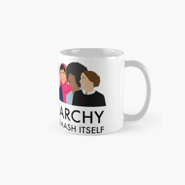 The Patriarchy Isn't Going to Smash Itself Classic Mug