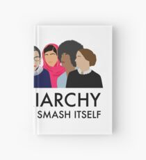 The Patriarchy Isn't Going to Smash Itself Hardcover Journal
