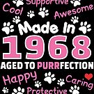 Made In 1968 Aged To Purrfection - Birthday Shirt For Cat Lovers by wantneedlove