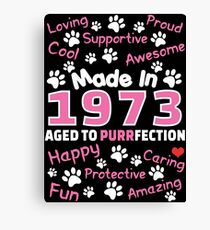 Made In 1973 Aged To Purrfection - Birthday Shirt For Cat Lovers Canvas Print