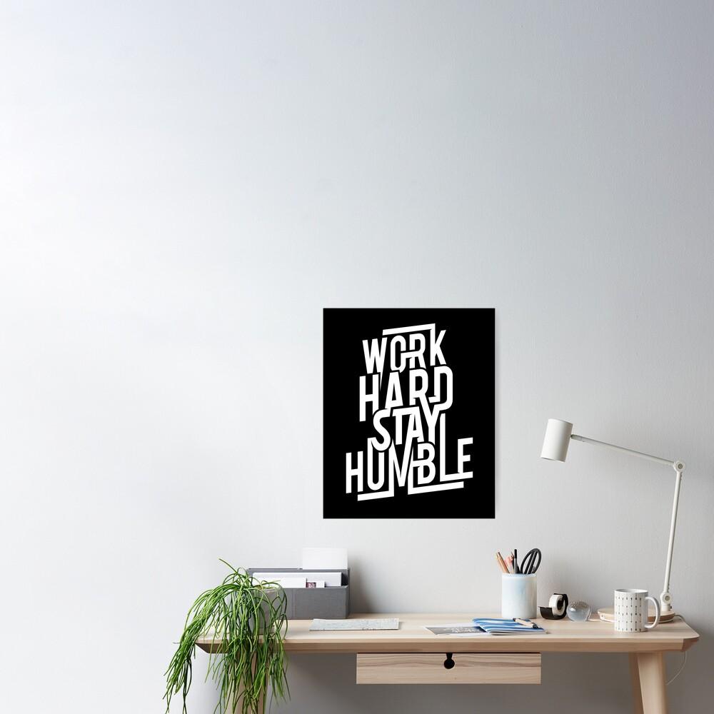 Work Hard Stay Humble - Hustle Hard Poster
