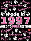 Made In 1997 Aged To Purrfection - Birthday Shirt For Cat Lovers by wantneedlove