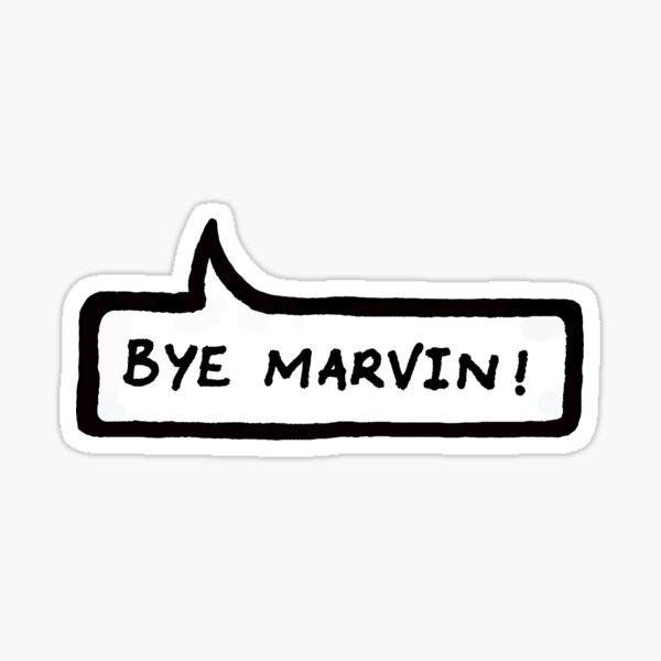 El fin del mundo de mierda Bye Marvin Pegatina