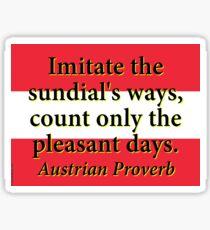 Imitate The Sundials Ways Sticker