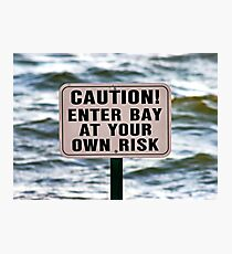 Caution Sign Photographic Print