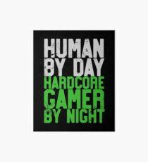 Human By Day, Hardcore Gamer By Night Gamer Gift Art Board