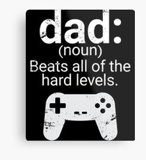Dad Definition Beats All Hard Levels Funny Gift Metal Print