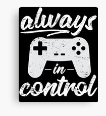 Always In Control Funny Retro Console Gaming Canvas Print