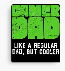 Gamer Dad Like A Regular Dad But Cooler Retro Gaming Canvas Print