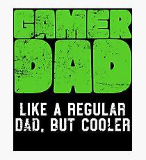 Gamer Dad Like A Regular Dad But Cooler Retro Gaming Photographic Print