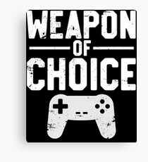 Weapon Of Choice Funny Game Controller Gamer  Canvas Print