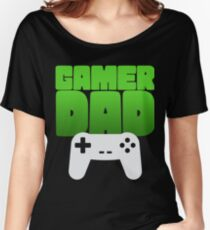 Gamer Dad Funny Retro Console Gaming Women's Relaxed Fit T-Shirt