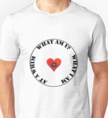 What am I? Unisex T-Shirt