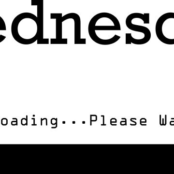 Wednesday Loading by no-doubt