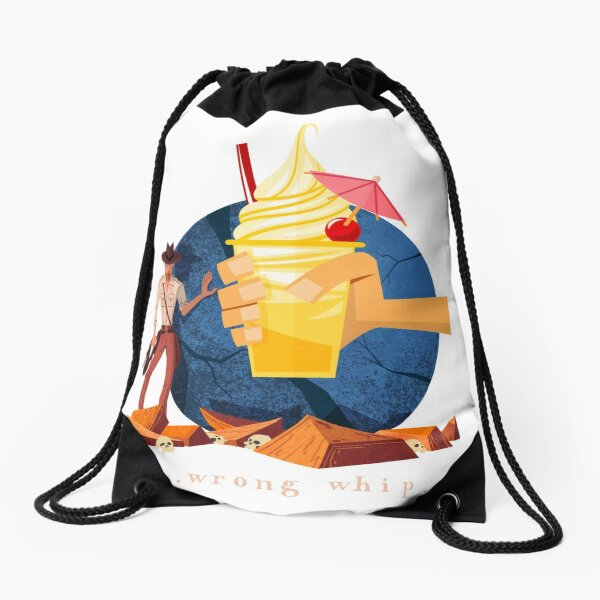 You Brought the Wrong Whip...A Tasty Wrong Whip Drawstring Bag