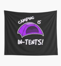 Camping is In-Tents T-Shirt Wall Tapestry