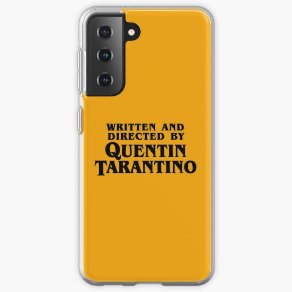Written and directed by Tarantino Samsung Galaxy Soft Case