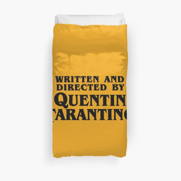 Written and directed by Tarantino Duvet Cover