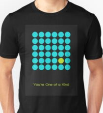 You're One of a Kind -02 Unisex T-Shirt