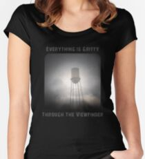 Everything is Gritty Through the Viewfinder (TtV) Women's Fitted Scoop T-Shirt