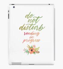 DO NOT DISTURB: READING IN PROGRESS iPad Case/Skin